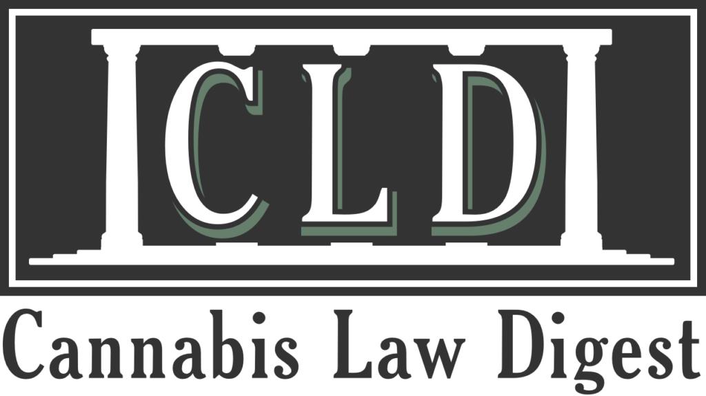 Cannabis Law Digest