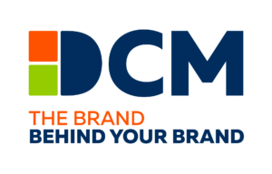DCM The Brand Behind Your Brand